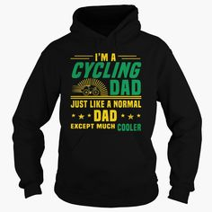 IM A #CYCLING DAD JUST LIKE A NORMAL DAD T SHIRT 5, Order HERE ==> https://www.sunfrog.com/TV-Shows/126263903-752232597.html?9410, Please tag & share with your friends who would love it , #renegadelife #birthdaygifts #christmasgifts