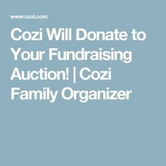 Cozi Will Donate to Your School Auction Silent Auction Donations, School Donations, Charitable Donations, School Fundraisers, Nonprofit Fundraising, Fundraising Events, Fundraising Ideas, Fundraiser Baskets, Donation Request