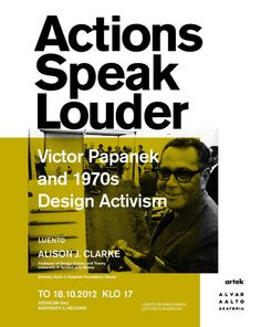 Design: Janne Vesterinen Actions Speak Louder, Alvar Aalto, Helsinki, Posters, Design, Reading, Poster, Billboard