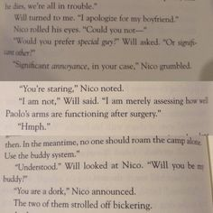 When I read the part where Will called Nico his bf I literally squeaked at the same frequency Will whistles Percy Jackson Head Canon, Percy Jackson Ships, Percy Jackson Quotes, Percy Jackson Fan Art, Percy Jackson Books, Percy Jackson Fandom, Magnus Chase, Solangelo, Percabeth