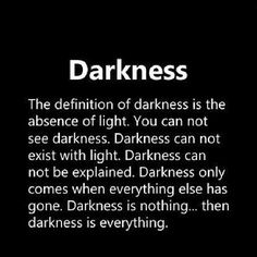 """This quote perfectly describes the darkness within The Night Circus. It says, """"you cannot see darkness,"""" this is true in Morgenstern's novel because she uses darkness mostly in the sense of secrets and deception, things in which are impossible to see. The whole of this quote seems like something Morgenstern herself could have written, that's how closely it relates to the darkness in the novel."""