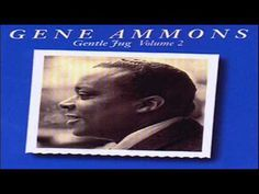 Gene Ammons Quartet 1962 ~ It's The Talk Of The Town  Recorded: Van Gelder Studio, Englewood Cliffs, NJ, Sept. 5, 1962  Personnel: Gene Ammons - Tenor Sax Mal Waldron - Piano Wendell Marshall - Bass Ed Thigpen - Drums