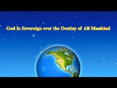 "Hearing God's Voice | Almighty God's Utterance ""God Is Sovereign over th..."