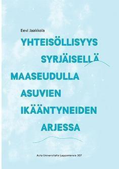 Yhteisöllisyys syrjäisellä maaseudulla asuvien ikääntyneiden arjessa / Eevi Jaakkola. Tutkimus tuo konkreettisen ja paikallisuuteen sitoutuvan lisänsä yhteisöllisyydestä käytyyn teoreettiseen keskusteluun ja syventää näkökulmaa siihen, mitä yhteisöllisyys merkitsee ja tarjoaa silloin, kun puhutaan ikääntymisestä ja yhteisöllisyyden suhteista maaseutumaisessa paikallisessa kontekstissa. Literature, Facts, Reading, Books, Literatura, Libros, Book, Reading Books, Book Illustrations