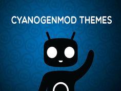 Download Top 5 CyanogenMod Themes
