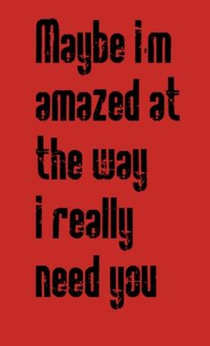 Paul McCartney - Maybe I'm Amazed - Song lyrics, quotes, music  One of the BEST song ever!