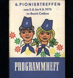 Programmheft vom Pioniertreffen 1970 in Cottbus, Z.: Hans Betke, Jürgen Günther | eBay