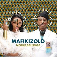 """South African sensational music duo, Mafikizolo returns back with a new single titled, """"Ngeke Balunge"""". Best Music Download Sites, Free Music Download Sites, Mp3 Music Downloads, Latest Music, New Music, Good Music, Music Album Covers, Music Albums, Instrumental"""
