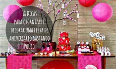 18 Dicas para organizar e decorar uma festa de aniversário gastando pouco