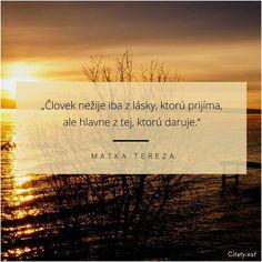 Výsledek obrázku pro citáty Matka Tereza, Motivation, Sayings, Words, Quotes, Friends, Christmas, Wedding, Quotations