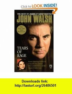Tears of Rage (9781439136348) John Walsh , ISBN-10: 1439136343  , ISBN-13: 978-1439136348 ,  , tutorials , pdf , ebook , torrent , downloads , rapidshare , filesonic , hotfile , megaupload , fileserve