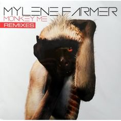 Mylene Farmer - Monkey me (remixes) 2013