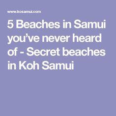 5 Beaches in Samui you've never heard of - Secret beaches in Koh Samui