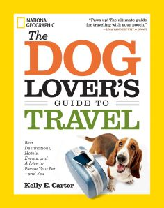 The Paperback of the The Dog Lover's Guide to Travel: Best Destinations, Hotels, Events, and Advice to Please Your Pet-and You by Kelly Carter at Barnes Last Minute Vacation, Destin Hotels, Dog Friendly Hotels, Thing 1, Dog Travel, Travel Tips, Travel Expert, Travel Guides, Travel Books