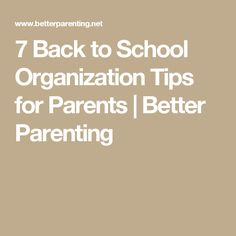 7 Back to School Organization Tips for Parents | Better Parenting