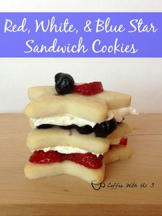 Red, White,  Blue Star Cookies - These fun sandwich cookies are perfect for the 4th of July or any patriotic holiday!  Easy to make, yummy to eat!