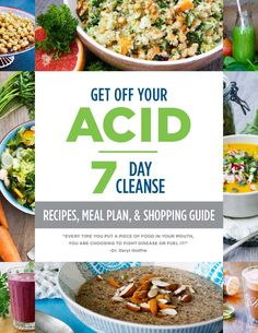 Get Off Your Acid 7 Day DIY Cleanse Can't wait to start the AlkaMind GetOffYourAcid cleanse for the spring with Dr. Daryl Gioffre! So easy and great easy alkaline recipes. Daily greens and daily minerals are life savers for cleansing symptoms. #Alkaline diet #raiseyourstandards