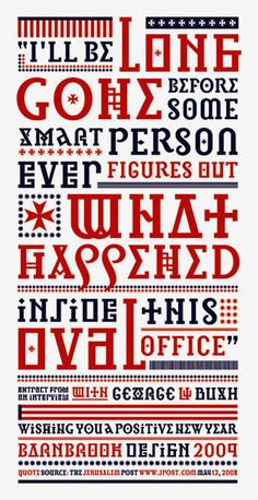 Jonathan Barnbrook's typographic poster on 8 years of Bush