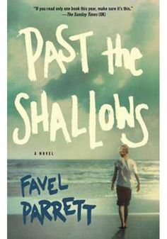 Paperbacks, Past the Shallows