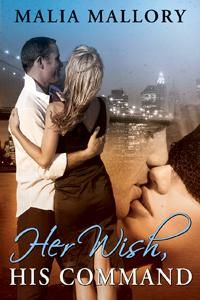 His Wish, My Command (Billionaire Romance)