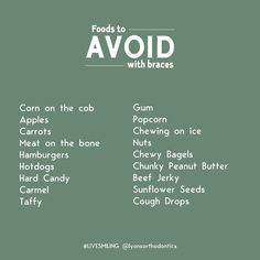 Eating with braces: Avoid these foods 🍿🍬🌭 Your diet is extremely import. Cute Braces, Kids Braces, Dental Braces, Teeth Braces, Braces Food To Avoid, Braces Tips, Foods To Avoid, Braces Pain, Messages