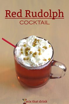 The Red Rudolph cocktail is named after the famous reindeer of Christmas stories. It's a great choice for Christmas, or anytime you want a warm drink that tastes like cranberry, orange and sweet cinnamon.