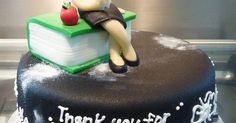 thank you teacher cake   little miss oc's kitchen cakes   Pinterest   Teacher Cakes, Teaching and Photos