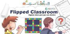 Flipped classroom: ¿cómo hacer que funcione?
