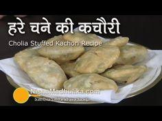 Holia Stuffed Kachori Recipe | Hare Chane ki Kachori