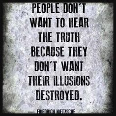 So true. This is why my friends and I sometimes argue (though not very often anymore). Neither side wants to hear the other's different opinion.