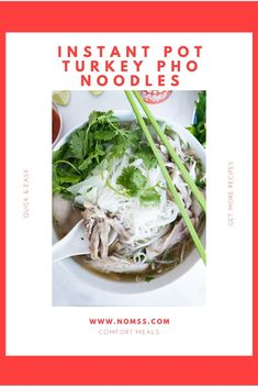 Easy to make Instant Pot Turkey Pho Noodle Recipe. IT'S THE COZIEST TIME OF YEAR AND YOU'RE JUST 30 MINS AWAY FROM A BOWL OF HEALTHY, AROMATIC, AUTHENTIC TURKEY PHO NOODLES! Nomss.com #turkeyrecipes #instantpotrecipes #phonoodles #phorecipes #vietnameserecipes #instanomss Quick Recipes, Quick Easy Meals, Pho Noodle Soup, Vancouver Food, Pho Recipe, Duck Sauce, Canadian Food, Hoisin Sauce, Turkey Recipes