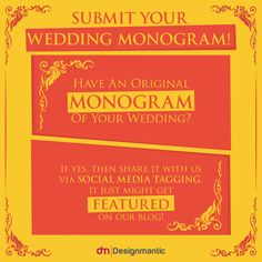 Get Your Original Wedding Monogram Featured On Our Blog By Sharing It With Us Via Social