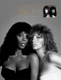 Barbra Streisand and Donna Summer - No More Tears (Enough Is Enough) [Poster Promo, 1979] photo by Francesco Scavullo