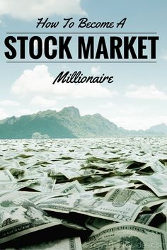 How To Become a Stock Market Millionaire http://www.moneysmartguides.com/become-stock-market-millionaire
