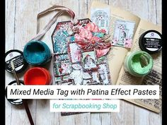Mixed Media Tag with Patina Effect Pastes for Scrapbooking Shop (MakaArt) Imagination, Mixed Media, Scrapbooking, Tutorials, Birds, Inspirational, Journal, Make It Yourself, Tags