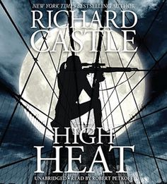 High Heat by Richard Castle #audiobook, #giveaway, #HachetteAudio