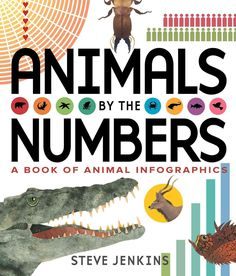 How many species are there across the globe? How much do all of the insects in the world collectively weigh? How far can animals travel? Steve Jenkins answers these questions and many more with number