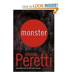 Frank Peretti weaves a thrilling tale that mixes fact with science fiction.  Monster is a tale not only of faith, self-discovery, and survival, but also a story alluding to the dangers of human attempts to create new life forms through unscrupulous genetic manipulation.