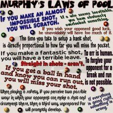Murphy's Laws of pool…  billiards truth
