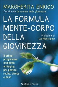 La Formula della Giovinezza in 21 Giorni - www.latuamappa.com