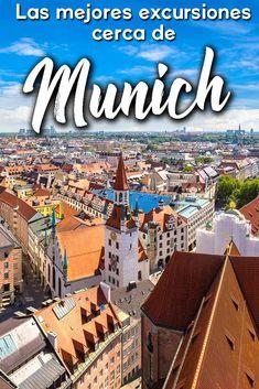 Las 4 Mejores Excursiones Desde Munich, Alemania – Travel to Blank The 4 Best Excursions From Munich, Germany – Travel to Blank Moving On In Life, Germany Travel, Europe, City, Travel Blog, Munich Germany, Travel, Tips, Neuschwanstein Castle