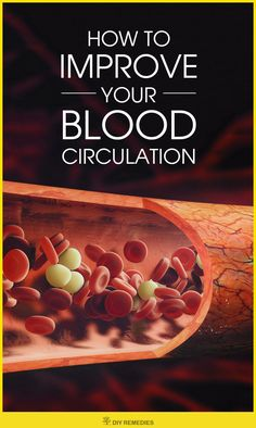 Home Remedies to Improve your Blood Circulation  We all know that blood is essential for proper working of whole body parts, as it transfers nutrients, oxygen, minerals and other required things to all over the body for its functioning.  The poor blood circulation will definitely affect the entire body which in turn results in various health problems.  Don't panic, you can improve your blood flow with some simple home remedies, healthy diet and lifestyle changes.