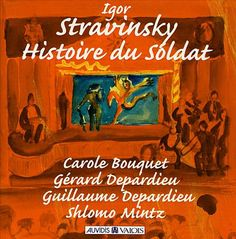 histoire du soldat the soldiers tale authorized edition english french and german edition