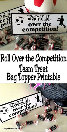 """Wish your soccer team good luck with these Tootsie Roll themed Team Treats. They will """"Roll over the competition"""" when they receive these bag topper free printables with lots of yummy candies inside."""