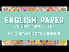 Engligh Paper Piecing Quick Tip - Knicker Knot Technique | Missouri Star Quilt Company - YouTube | Bloglovin'