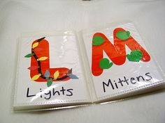 Christmas ABC's:    As you count down the days to Christmas with your little one, decorate a letter each day with something Christmas-y then place in a small photo album to make a Christmas ABC Book.
