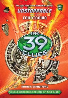 The #39 Clues: Unstoppable Book 3: Countdown/Natalie Standiford *SQUEEELLLLL**FAINTS* *WAKES UP* *SCREAM*