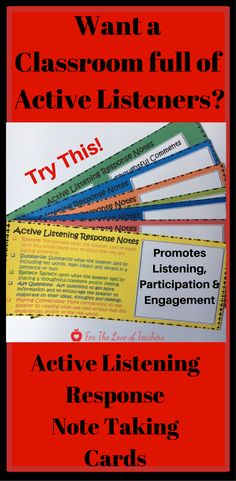 Active Listening is a challenging skill for many students. Teaching, modeling and guided practice with active listening will promote active listening, engagement and participation in your classroom when someone is speaking, whether it be a teacher, student, presenter, etc. This product includes: An intro to Active Listening and how to use the response note taking cards, plus 7 Active Listening Note Taking Response Cards (In black and white and color). Get it at For The Love of Teachers Shop.