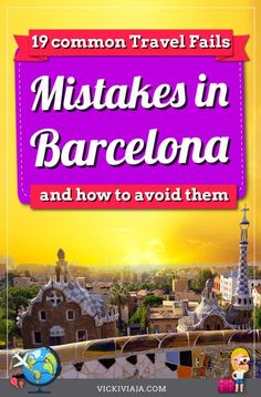 Here you can find the 19 most common rookie mistakes that many tourists fall for and how to avoid them. A comprehensive guide by a Barcelona local European Travel Tips, European Destination, Travel Advice, Travel Guides, Travel Info, Backpacking Spain, Spain Holidays, Europe Holidays, Spain Culture
