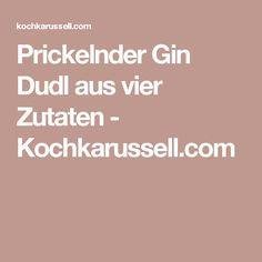 Prickelnder Gin Dudl aus vier Zutaten - Kochkarussell.com